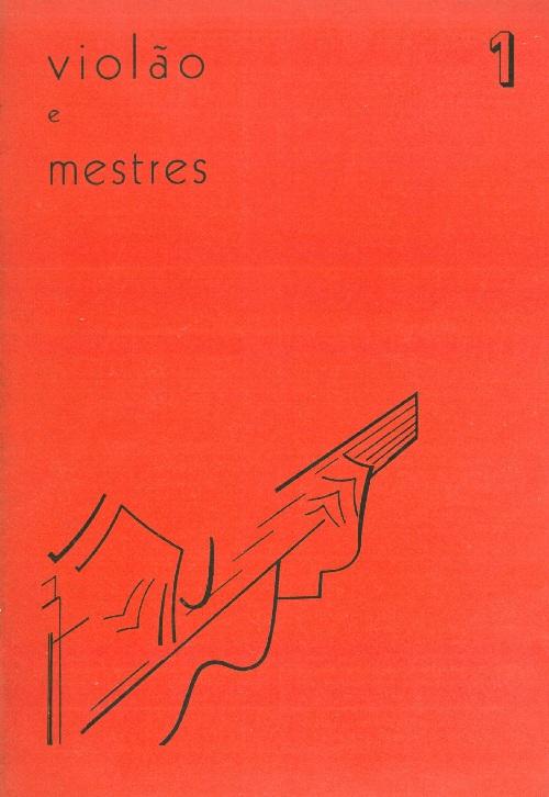 Revista Violão e Mestres - n 1 - Mar. 1964
