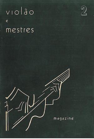 Revista Violão e Mestres - n 2 - Ago. 1964