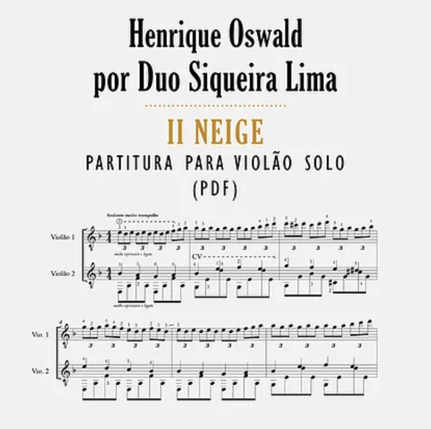 Il Neige  (Henrique Oswald) - partitura para dois violões - Arranjo: Fernando de Lima (Duo Siqueira Lima)