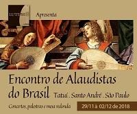 Começa nesta quinta-feira (29/11) o Encontro de Alaudistas do Brasil