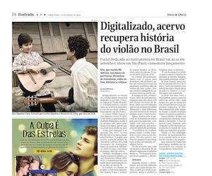 Folha de S Paulo - Digitalizado, acervo recupera história do violão no Brasil