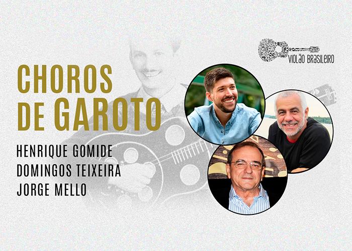 Capa do vídeo Choros de Garoto: recital ao vivo e debate com Henrique Gomide, Domingos Teixeira e Jorge Mello