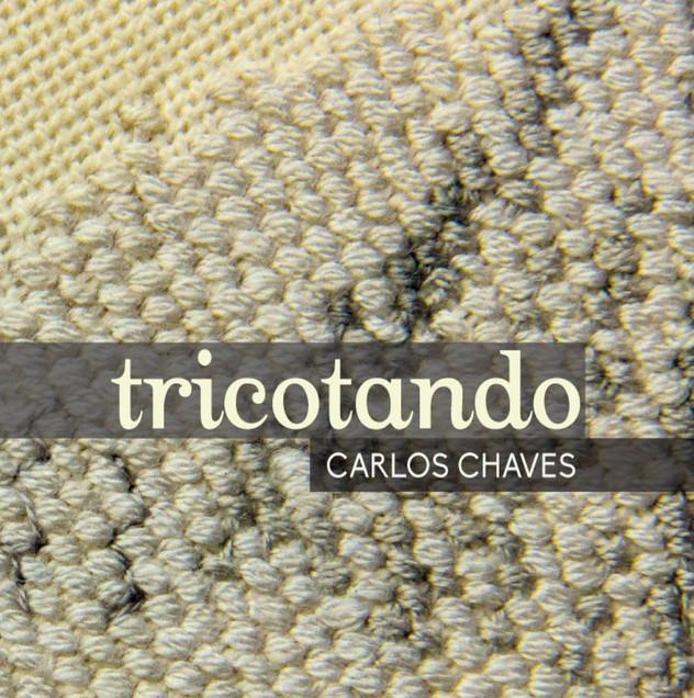 Carlos Chaves - Tricotando