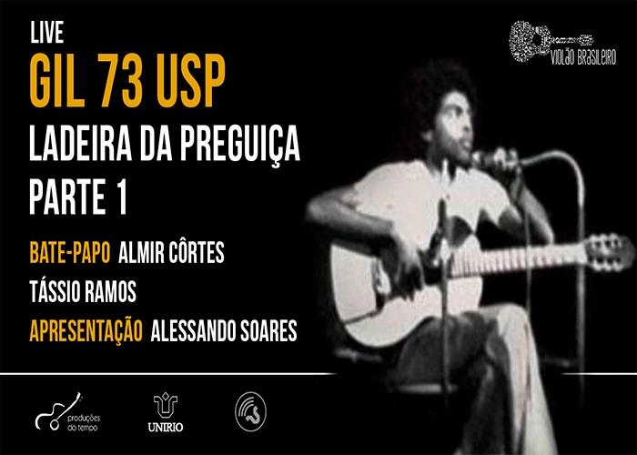 Capa do vídeo LIVE - GIL 73 USP - COM ALMIR CÔRTES E TÁSSIO RAMOS