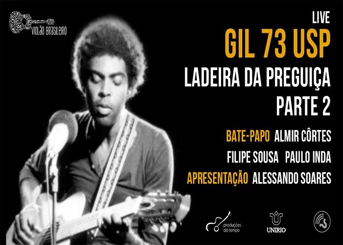 Capa do vídeo LIVE - GIL 73 USP PARTE 2 - COM ALMIR CÔRTES, FILIPE SOUSA E PAULO INDA
