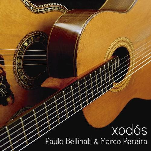 Paulo Bellinati e Marco Pereira - Xodós
