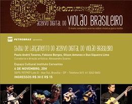 Show de lançamento do Acervo Digital do Violão chega em Brasília