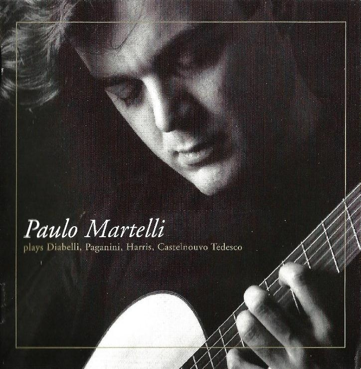 Paulo Martelli Plays Diabelli, Paganini, Harris, Tedesco