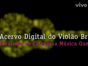 Capa do vídeo Acervo Violão é finalista do Prêmio Vivo Música Que Transforma
