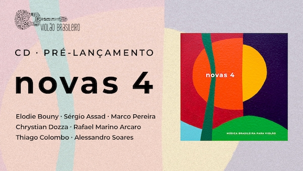 Sérgio Assad, Marco Pereira e Elodie Bouny participam de live sobre o disco Novas 4
